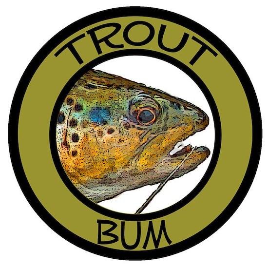 Fishing Trout Bum
