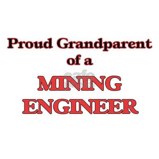 Proud Grandparent of a Mining Engineer