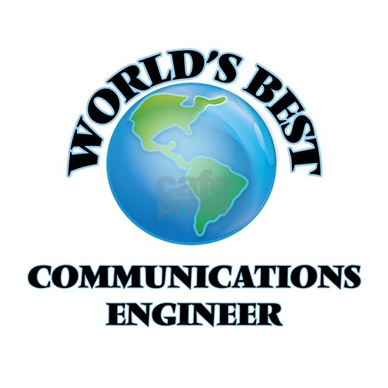 World's Best Communications Engineer