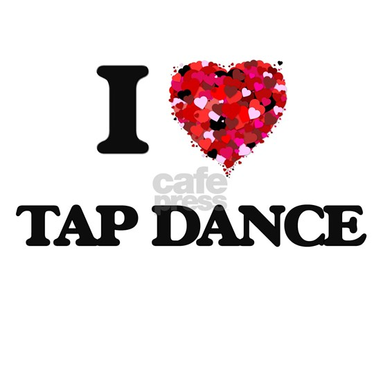 I Love Tap Dance
