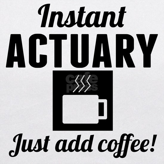 Instant Actuary Just Add Coffee