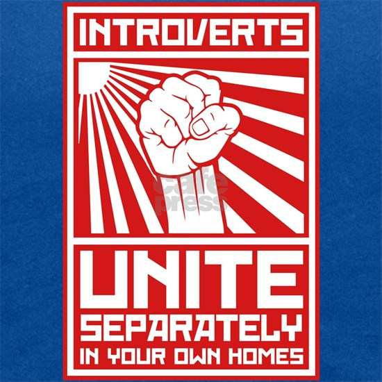 Introverts unite separately in your own