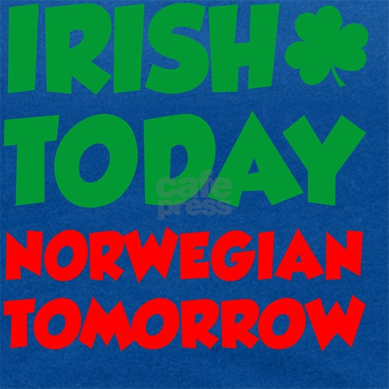 Irish Today Norwegian Tomorrow