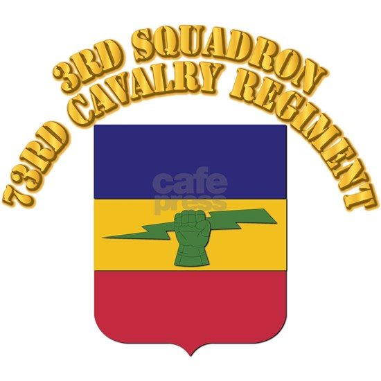 DUI - 3rd Squadron,73rd Cavalry Regiment With Text
