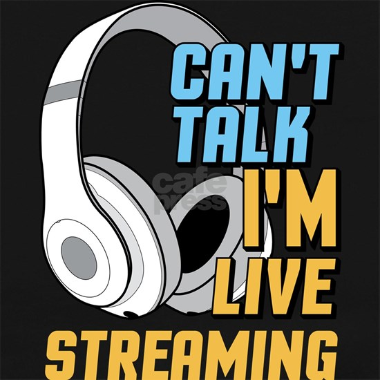 Can't Talk I'm Livestreaming