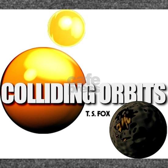 Colliding Orbits - by T. S. Fox
