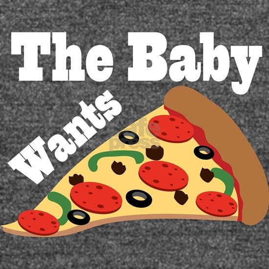 Baby Wants Pizza Pregnancy Craving