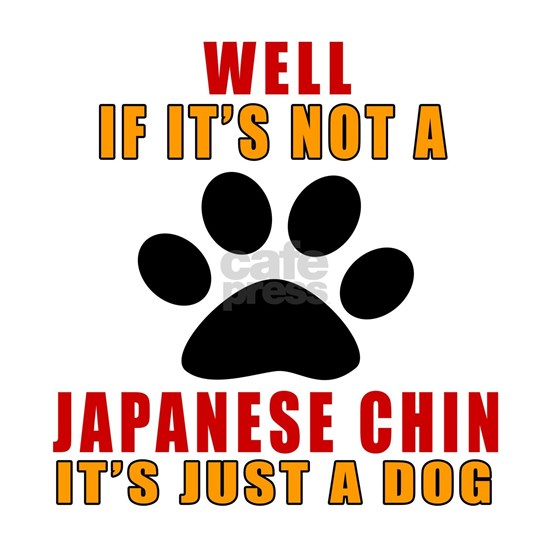 If It Is Not Japanese Chin Dog