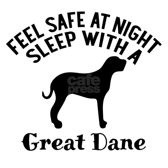 Feel Safe At Night Sleep With A Great Dane