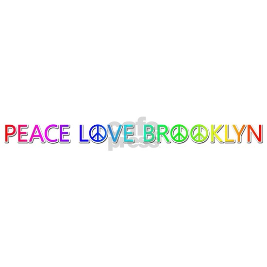 Peace Love Brooklyn
