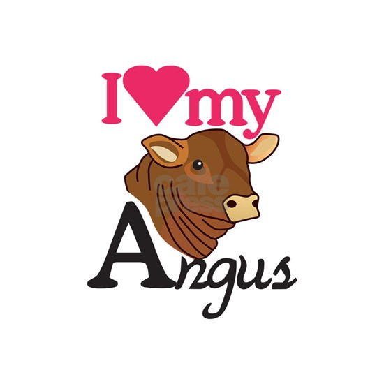I Love My Angus