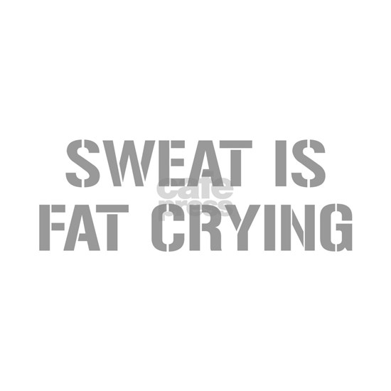 sweat-is-just-fat-crying-gun-gray