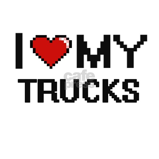 I Love My Trucks Digital Retro Design