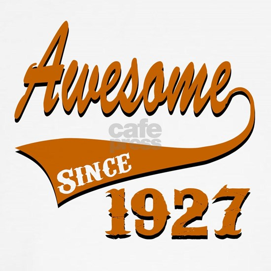 Awesome Since 1927
