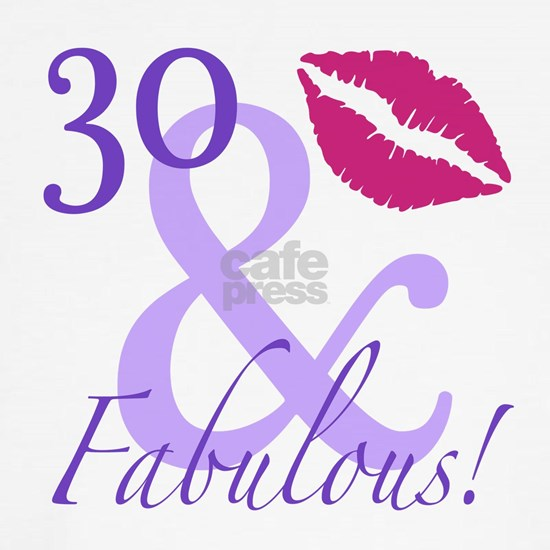 30 And Fabulous!