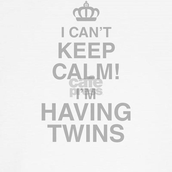 I Cant Keep Calm! Im Having Twins