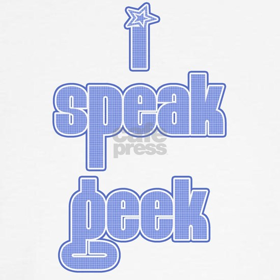 i speak geek7