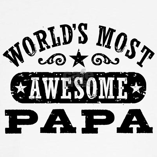 World's Most Awesome Papa