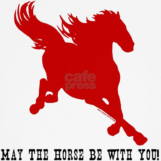 May_The_Horse_Be_With_You!