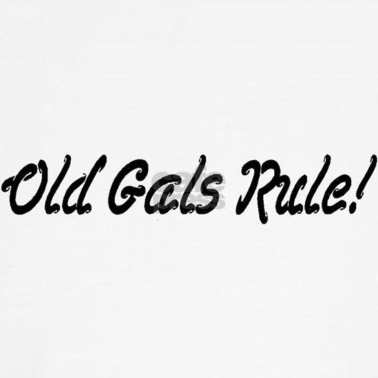 Old Gals Rule