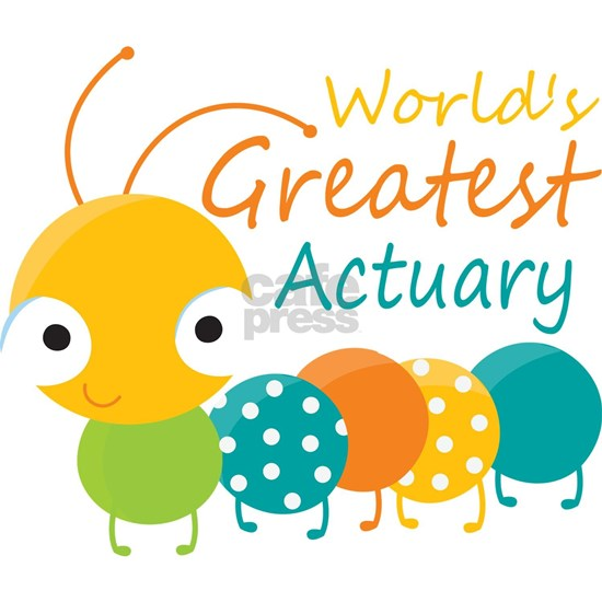 World's Greatest Actuary