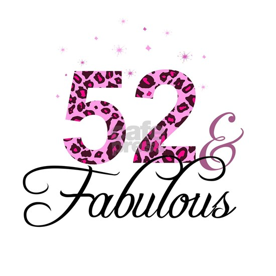 52 and Fabulous