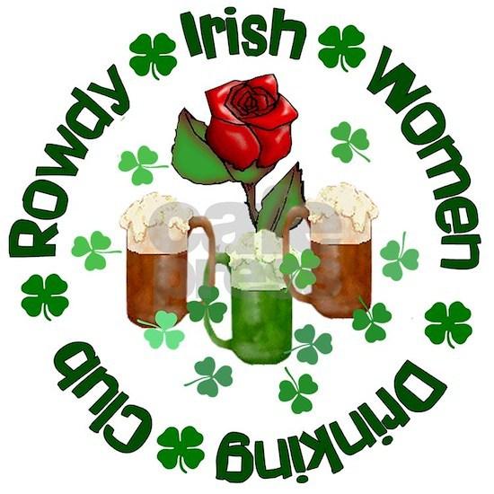 Rowdy Irish Women Drinking Club