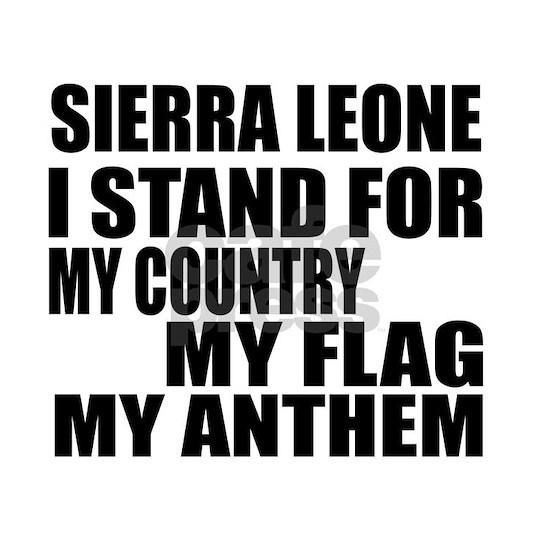 I Stand For Sierra Leone