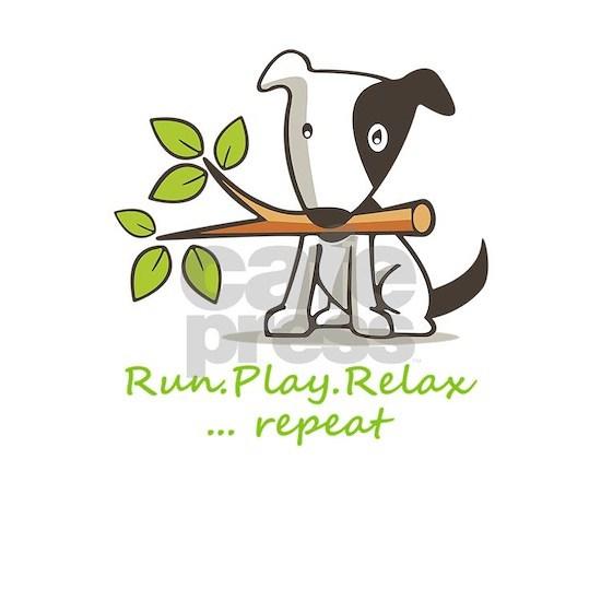 Run,play,relax,..repeat