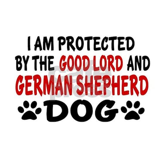 Protected By German Shepherd