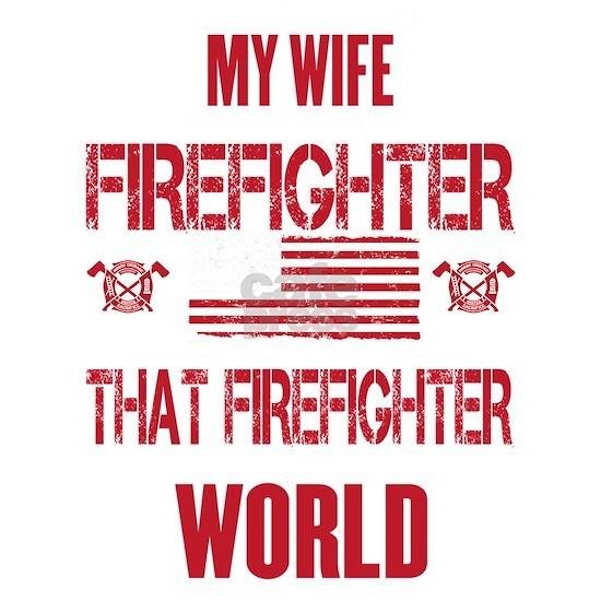 Firefighter Wife World