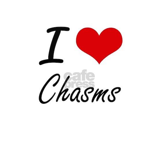 I love Chasms Artistic Design