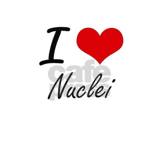 I Love Nuclei