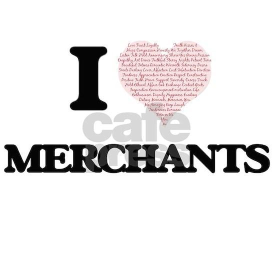 I love Merchants (Heart made from words)