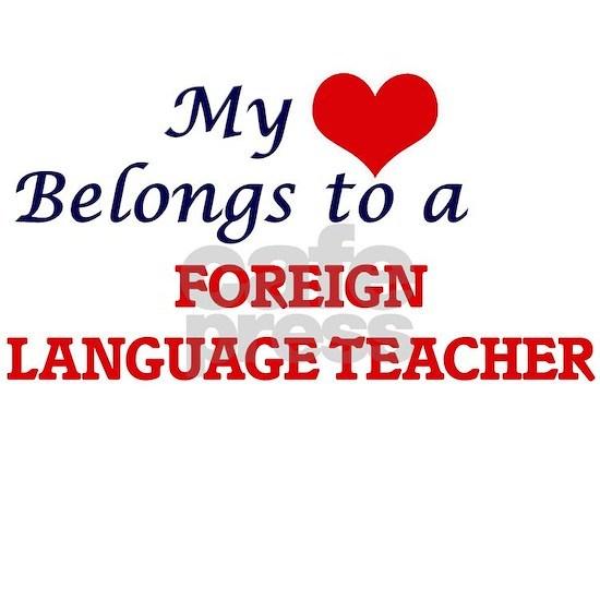 My heart belongs to a Foreign Language Teacher