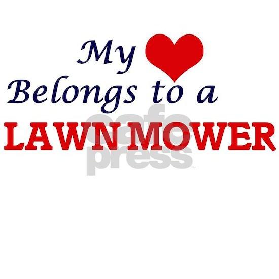 My heart belongs to a Lawn Mower
