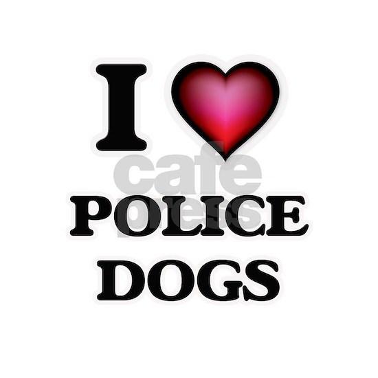 I love Police Dogs