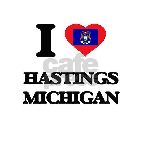 I love Hastings Michigan