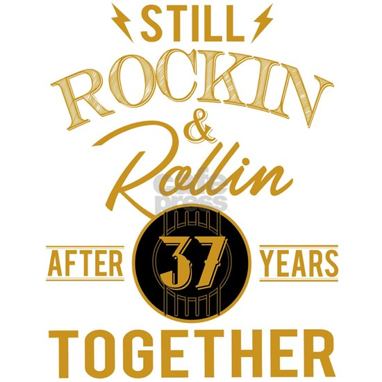Still Rockin Rollin After 37 Years Together