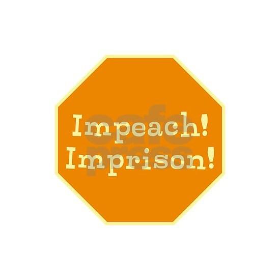 Impeach! Imprison! no trump