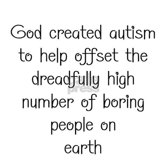 Autism has a purpose