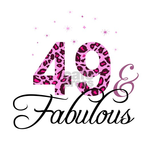 49 and Fabulous