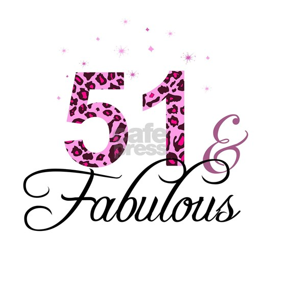 51 and Fabulous