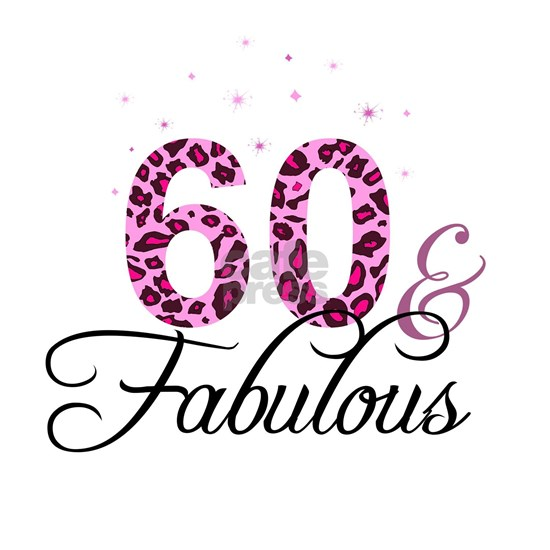 60 and Fabulous
