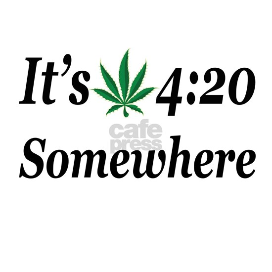 Its 420 Somewhere