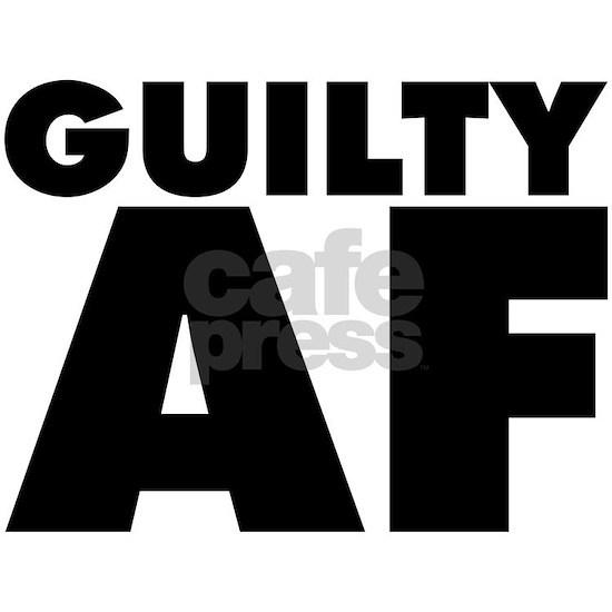 Guilty AF