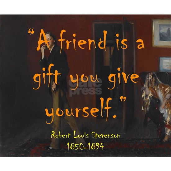 A Friend Is A Gift - Stevenson