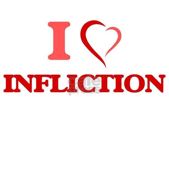 I Love Infliction