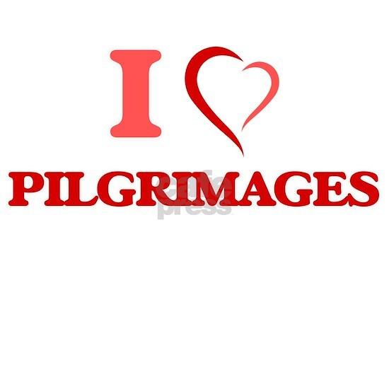I Love Pilgrimages