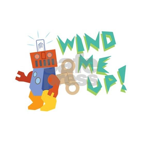 Wind Me Up!